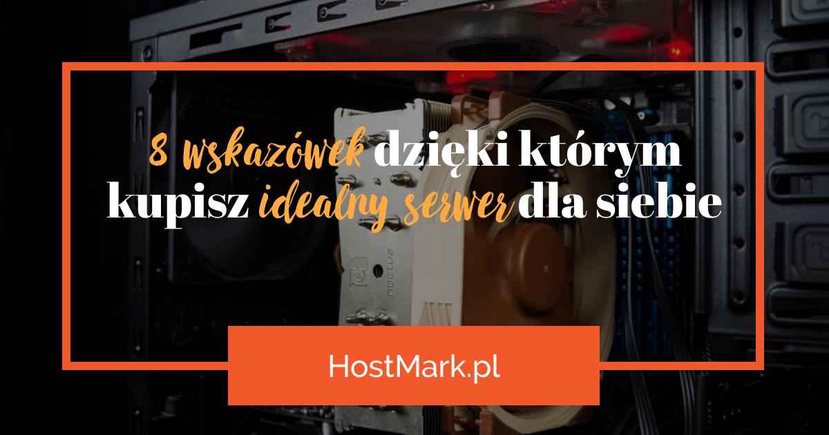 idealny serwer