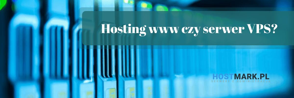 Hosting www czy serwer VPS